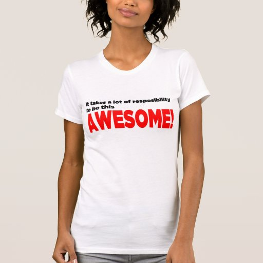"""Resposibility camisa de AWESOMENESS"" - luz - W"