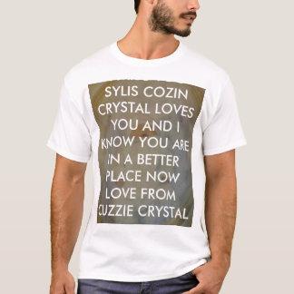 REST EASY MA NEFF, I MISS YOU SYLIS COZIN CRYST... T-Shirt