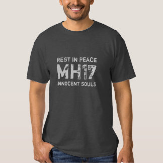 Rest in Peace MH17 Shirt