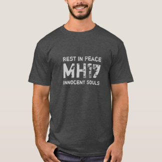 Rest in Peace MH17 T-Shirt