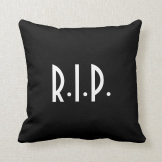 Rest in Peace, Take a Seat, Throw Pillow