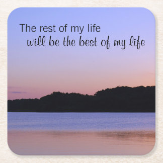 Rest of My Life Best of My Life Self Improvement Square Paper Coaster