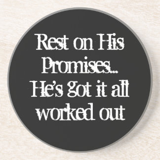 """REST ON HIS PROMISES"" SANDSTONE COASTER"