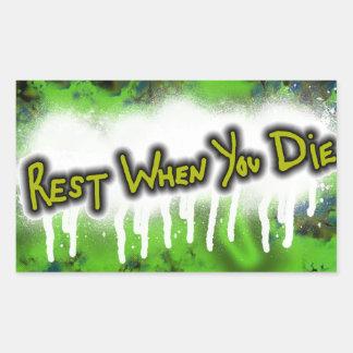 Rest When You Die sticker