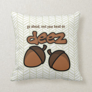 Rest your head on deez nuts throw pillow