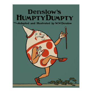 Restaurado, dibujo animado de Humpty Dumpty de Den Póster