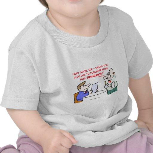 restaurant meal insurance tee shirts