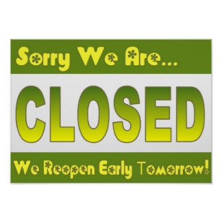 Restaurant Supplies Green Closed Sign Poster