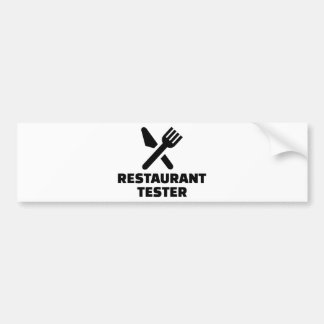 Restaurant tester bumper sticker