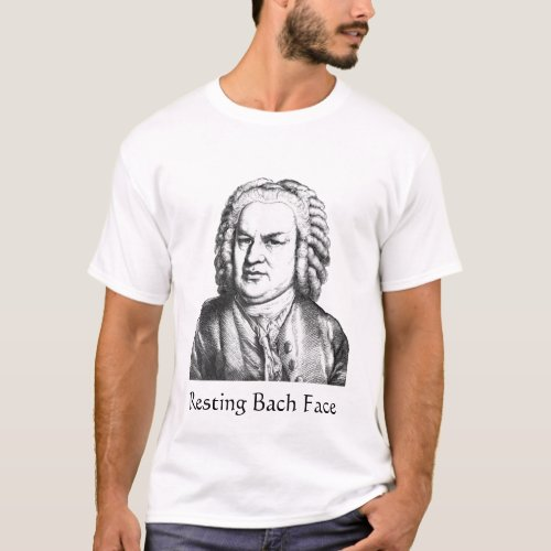 Resting Bach Face Classical Music Composer T_Shirt
