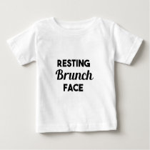 Resting Brunch Face Baby T-Shirt