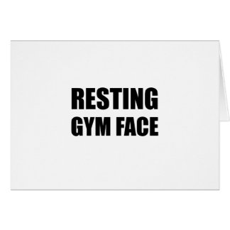 Resting Gym Face Card