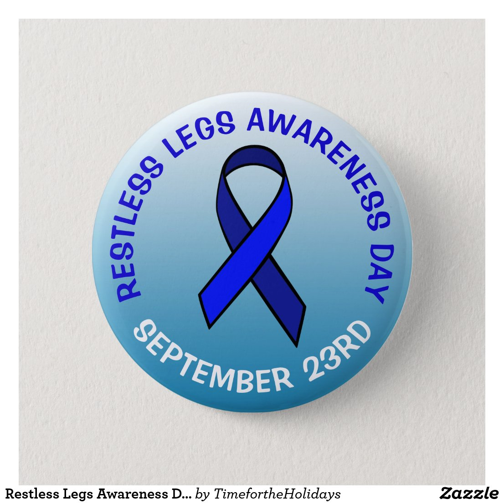 Restless Legs Awareness Day Blue Ribbon Button