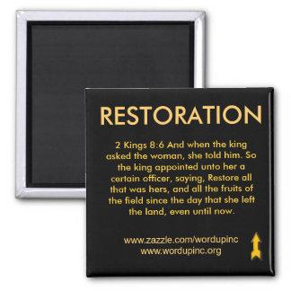 Restoration Magnet