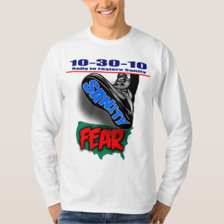Restore Sanity - Give Fear the Boot T-Shirt