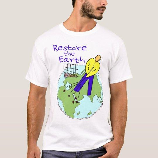 Restore the Earth Tshirt
