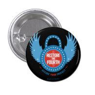 Restore The Fourth 1 Inch Round Button (<em>$2.10</em>)