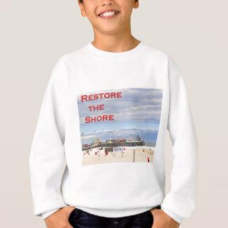 Restore the Shore.jpg Sweatshirt