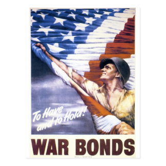 "RESTORED ""To have and to hold"" war bonds WWII Postcard"