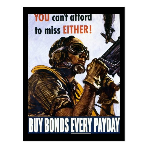 "RESTORED ""You can't afford to miss, either"" bonds Postcard"