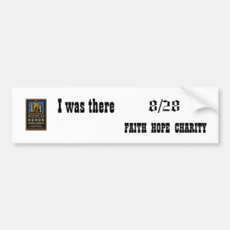 restoring honor, 8/28, FAITH  HOPE  CHARITY, I ... Car Bumper Sticker