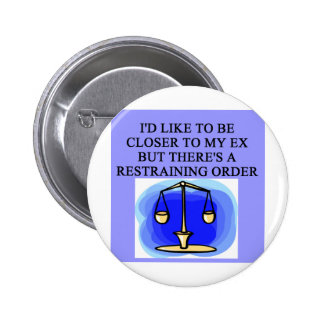 restraining order divorce joke buttons