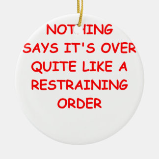 restraining order Double-Sided ceramic round christmas ornament