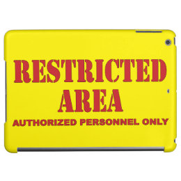 Restricted Area Cover For iPad Air