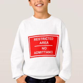 Restricted Area No Admittance Sweatshirt