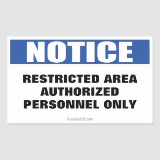 Restricted Area Notice Sign Stickers