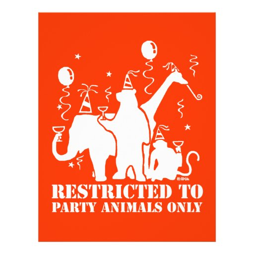 """Restricted to party animal only 8.5"""" x 11"""" flyer"""