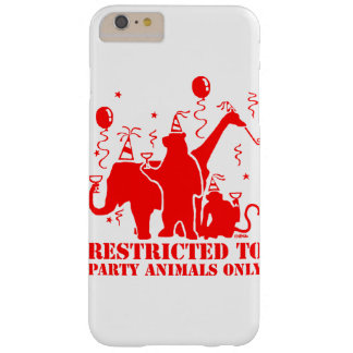 Restricted to party animals only barely there iPhone 6 plus case