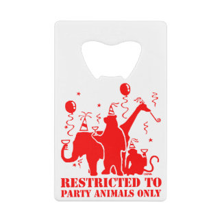 Restricted to party animals only credit card bottle opener