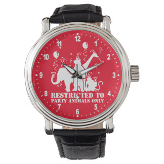 Restricted to party animals only wristwatch