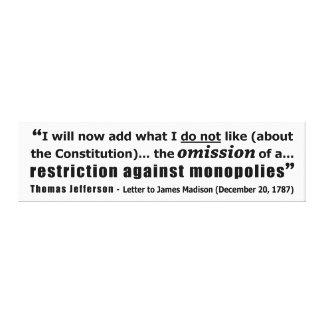 Restriction Against Monopolies Thomas Jefferson Canvas Print