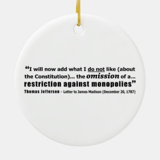 Restriction Against Monopolies Thomas Jefferson Ceramic Ornament