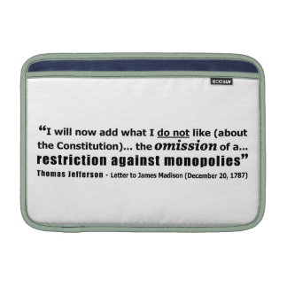 Restriction Against Monopolies Thomas Jefferson Sleeves For MacBook Air