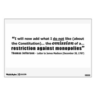 Restriction Against Monopolies Thomas Jefferson Wall Decal
