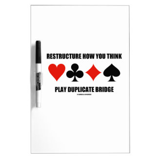 Restructure How You Think Play Duplicate Bridge Dry-Erase Board