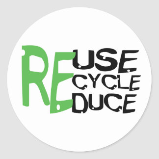 Resue Recycle Reduce Classic Round Sticker