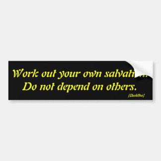 Resuelva su propia salvación No dependa de o… Etiqueta De Parachoque