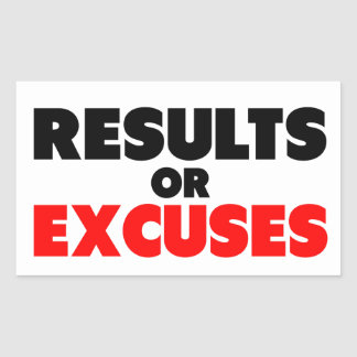Results or Excuses | Fitness Quote Rectangular Sticker