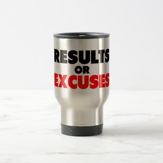Results or Excuses | Fitness Quote Travel Mug