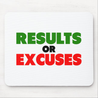 Results or Excuses | Fitness Quotes | Green Style Mouse Pad