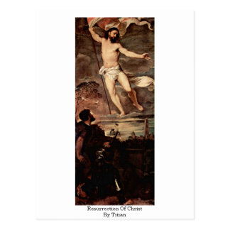 Resurrection Of Christ By Titian Post Card