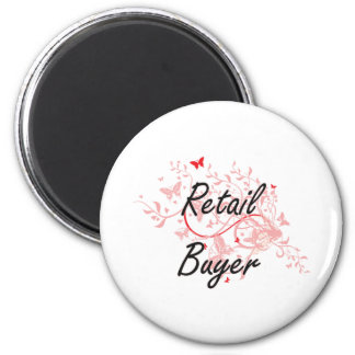 Retail Buyer Artistic Job Design with Butterflies 2 Inch Round Magnet