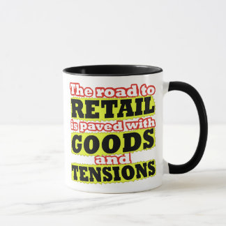 Retail Goods and Tensions Pun Mug