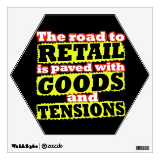 Retail Goods and Tensions Pun Wall Sticker
