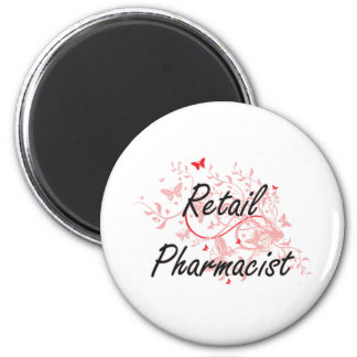 Retail Pharmacist Artistic Job Design with Butterf 2 Inch Round Magnet