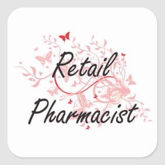 Retail Pharmacist Artistic Job Design with Butterf Square Sticker